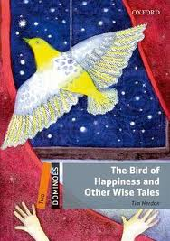 The Bird of Happiness and Other Wise Tales (Dominoes Two) +CD