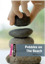 PEBBLES ON THE BEACH  (Dominoes Quick Starter)