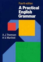 A Practical English Grammar -(Thomson, Martinet)