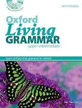 Oxford living grammar - Upper-intermadiate
