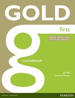 Gold First - Coursebooks + Exam maximiser (First Certificate in English) (new edition)
