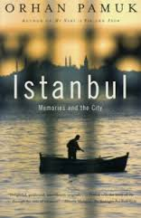 Istanbul (memories and the City)