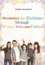 Vocabulary for children through fairy tales and fables