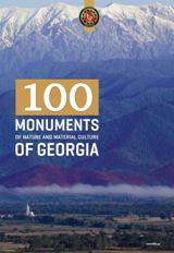 100 monument of Nature and Material Culture of Georgia (100 ძეგლი