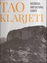 TAO KLARJETI  HISTORICAL AND CULTURAL ESSAYS