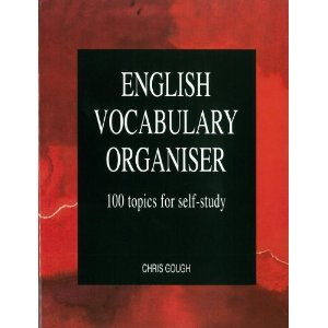 English Vocabulary Organiser: 100 Topics for Self Study