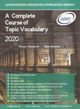 A Complete Course of Topic Vocabulary 2020 (აიმც)