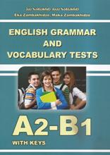 English Grammar and Vocabulary Tests A2-B1