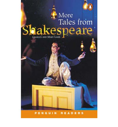 More Tales from Shakespeare - Stage 3 (pre-intermediate)