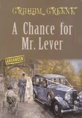 A Chance for Mr. Lever (advanced)