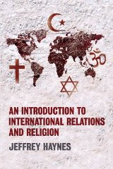 An Introduction to International Relations and Religion (1st Edition)