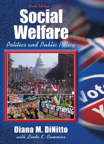 Social Welfare: Politics and Public Policy (6th Edition)