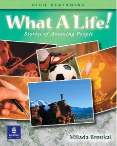 What a Life! Stories of Amazing People (High Beginning)