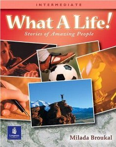 What a Life!: Stories of Amazing People (Intermediate)