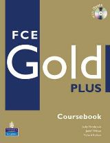FCE Gold Plus (Cousebook + Exam Maximiser + CD) 3rd ed.