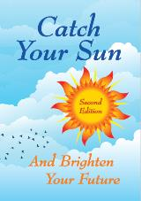 Catch your sun & brighten your future (Second Edition)