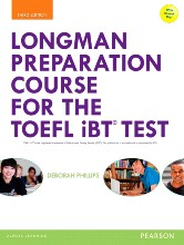 Longman preparation course for the toefl ibt test (third edition)