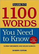 1100 words  you need to know - Barrons (seventh edition)