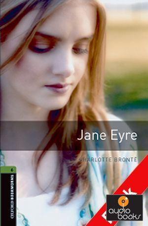 Jane Eyre - Stage 6 (Advanced) +CD