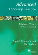 Advanced Language Practice: With Key: English Grammar and Vocabulary