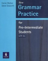 Grammar Practice for Pre-Intermediate Students with Key