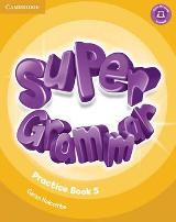 Super Grammar - Practice book 5 (Super Minds)