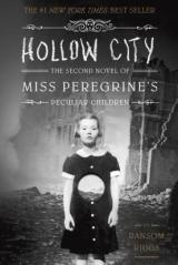 Hollow City (Miss Peregrine's Book 2) (For ages 12-17)