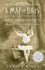 A Map of Days (Miss Peregrine's Book 4)