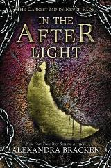In The After Light  (The Darkest Minds Series Book3) (For ages 12-17)