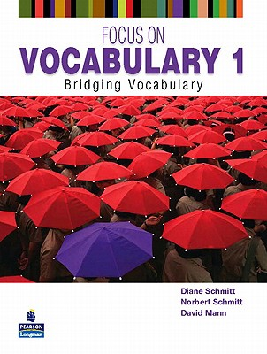 ინგლისური - Diane Schmitt  - Focus on Vocabulary 1