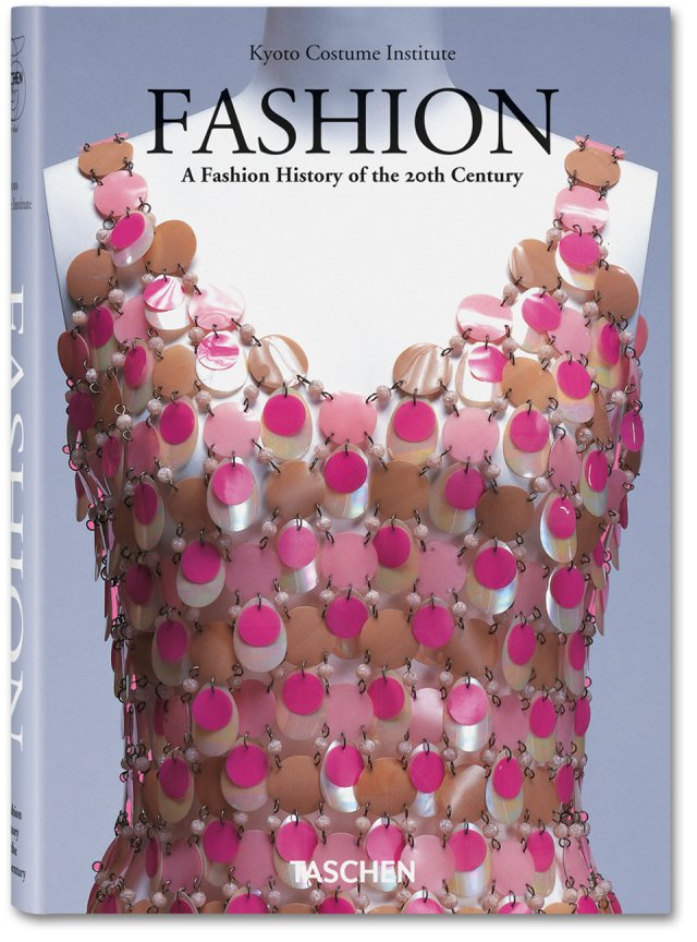 FASHION: A HISTORY OF THE 20TH CENTURY
