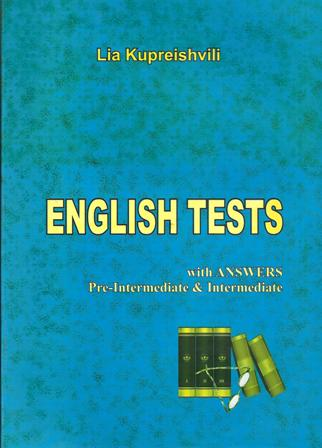 English Tests (Pre-intermediate & Intermediate)