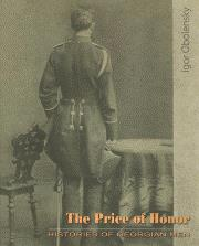 The Price Of Honor - Histories Of Georgian Men