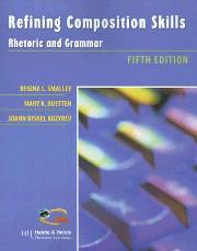 Refining Composition Skills: Rethoric and Grammar (Fifth Edition)