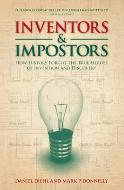 Inventors and Impostors: How History Forgot the True Heroes Of Invention and Discovery