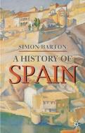 A History Of Spain (Second Edition)