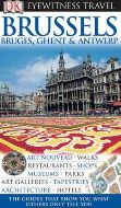 Eyewitness Travel Guide: Brussels Bruges, Ghent and Antwerp