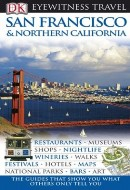 Eyewitness Travel Guide: San Francisco and Northen California