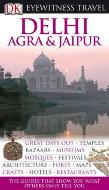 Eyewitness Travel Guide: Delhi Agra and Jaipur