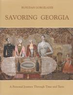 Savoring Georgia (A person Journey Through Time and Taste)
