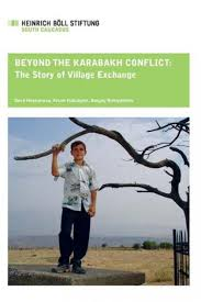 Beyond the Karabakh Conflict: The Story of Village Exchange