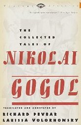 The Colelected Tales of Nikolai Gogol