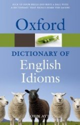 Oxford Dictionary of English Idioms(Third Edition)